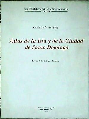 Atlas de la Isla y de la: MOYA, Casimiro N.