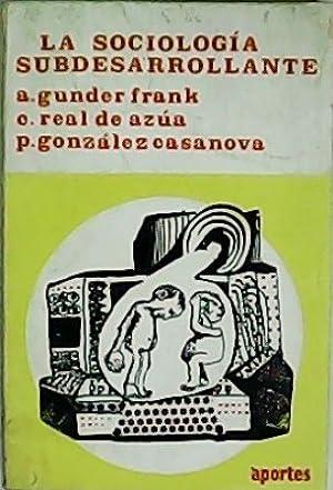 La sociología subdesarrollante.: GUNDER FRANK, André,