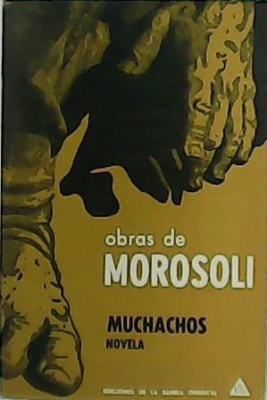 Muchachos. Tomo VI.: MOROSOLI, J. J.-