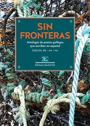 Sin fronteras. Antología de poetas gallegos contemporáneos: VV. AA.-