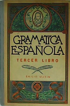 Gramática española. Tercer libro.: MARIN, Emilio.-