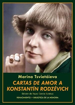 Cartas de amor a Konstantín Rodzévich. Edición: TSVIETÁIEVA, Marina.-