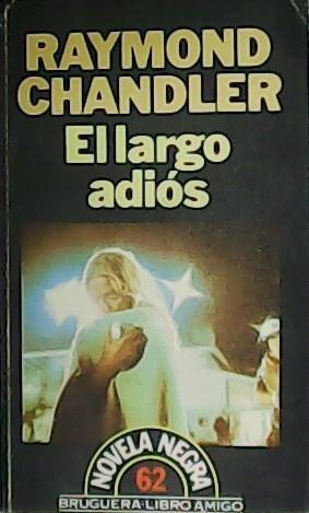 El largo adiós.: CHANDLER, Raymond.-