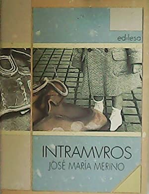 Intramuros.: MERINO, José María.-