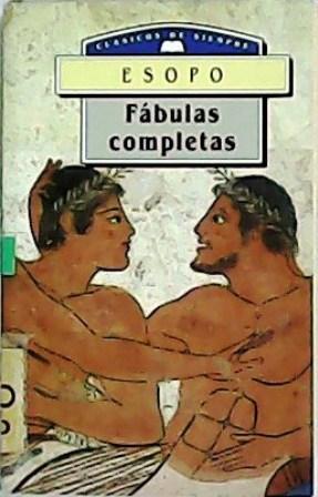 Fábulas completas. Prólogo de Rosario de la: ESOPO.-