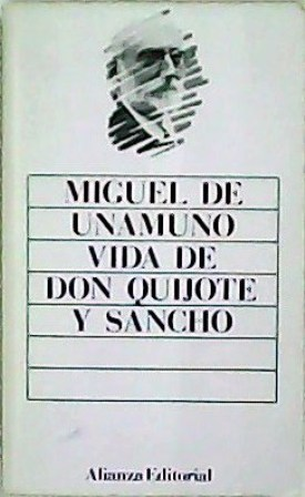 Vida de Don Quijote y Sancho. Introducción: UNAMUNO, Miguel de.-