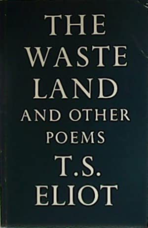 The waste land and other poems.: ELIOT, T.S.-