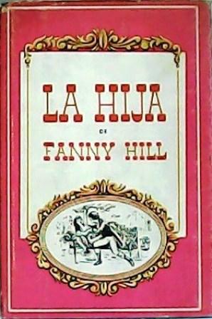 La hija de Fanny Hill.: CLELAND, John.-