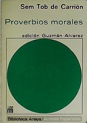 Proverbios morales.: CARRION, Sem Tob
