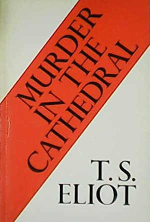 Murder in the cathedral.: ELIOT, T.S.-