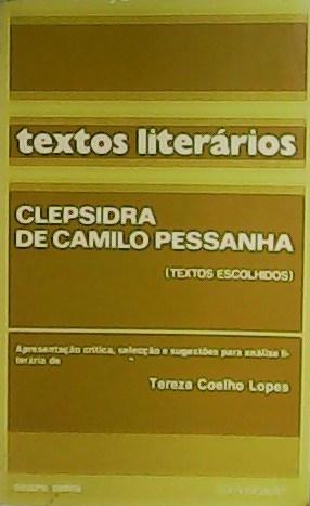 Clepsidra.: PESSANHA, Camilo.-