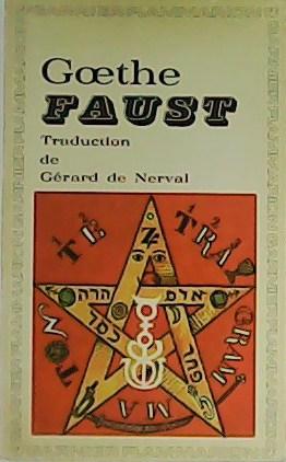 Faust. Traduction de Gérard de Nerval.: GOETHE.-