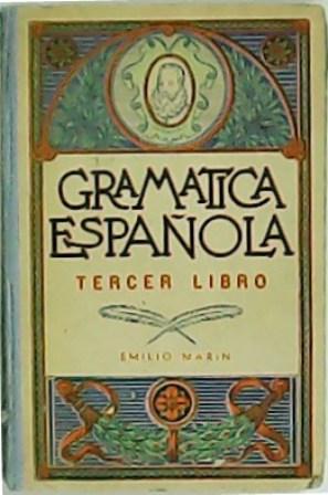 Gramática española. Tercer libro. Para enseñanza secundaria: MARÍN, Emilio.-