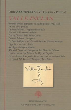 Obras completas, V: Teatro y Poesía. Edición: VALLE-INCLÁN, Ramón del.-