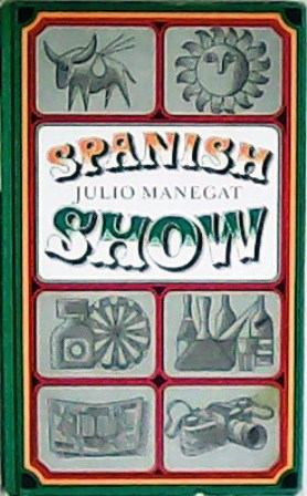 Spanish Show.: MANEGAT, Julio.-