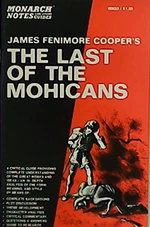 Monarch Notes on Coopers Last of the Mohicans