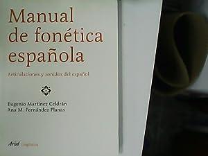 Manual de fonética española. Articulaciones y sonidos: MARTINEZ CELDRAN, Eugenio