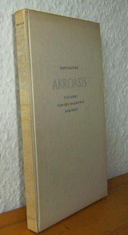 AKROASIS. Die Lehre von der Harmonik der: Kayser, Hans: