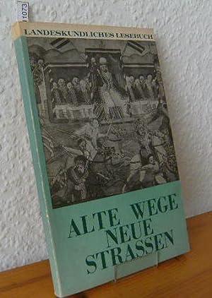 ALTE WEGE - NEUE STRASSEN Landeskundliches Lesebuch für die Deutsche Schule in Addis Abeba, ...