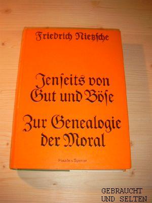 Jenseits von Gut und Böse : Vorspiel e. Philosophie d. Zukunft.: Nietzsche, Friedrich: