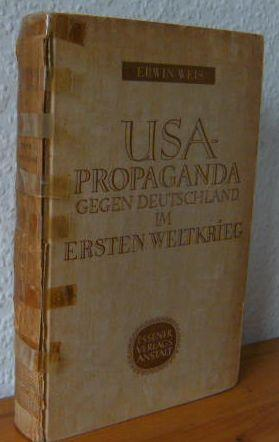 Die Propaganda der Vereinigten Staaten gegen Deutschland im ersten Weltkrieg - 16 Kunstdrucktafeln ...