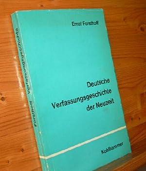 Deutsche Verfassungsgeschichte der Neuzeit. Ein Abriß.: FORSTHOFF, Ernst: