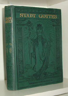 Stadt Gottes. Illustrierte Zeitschrift für das katholische Volk.38.Jahrgang ( 1914/15) ...