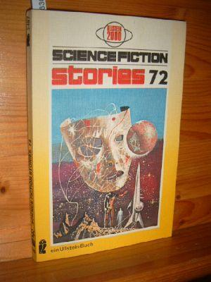 Science-Fiction-Stories 72. Von A. E. Vogt, u.a. - Hrsg. v. Walter Spiegl.