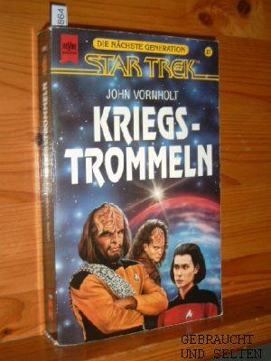 Kriegstrommeln : Roman Heyne-Bücher Bd. 5312 : Science-fiction The next generation Bd. 27., Übers...