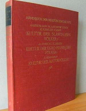 Handbuch der Kulturgeschichte. Zweite Abteilung: Geschichte des Völkerlebens. Gerhard Gesemann...