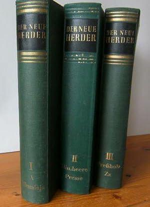 Der neue Herder von A bis Z. Bd. I: A bis Himalaja; Bd. II: Himbeere bis Presse; Bd III: Preß...