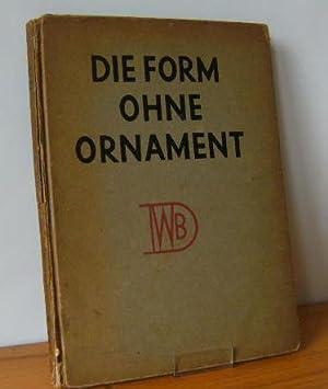DIE FORM OHNE ORNAMENT. Werkbundausstellung 1924. 172