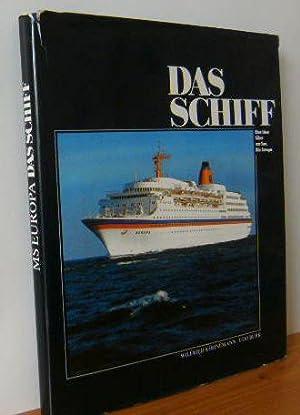 DAS SCHIFF - Eine Idee fährt zur: Köhnemann, Wilfried und