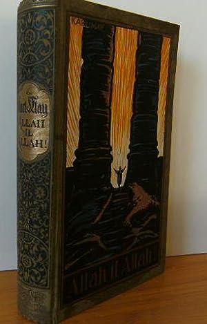 ALLAH IL ALLAH! Reiseerzählung. Karl May's Gesammelte Werke, Bd. 60 Bearbeitet v. E. A. ...