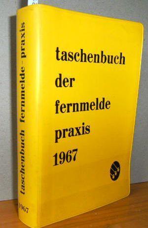 Taschenbuch der Fernmeldepraxis: Pooch (Hrsg), Heinz: