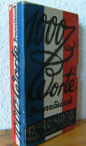 1000 Worte Französisch : 12 Hefte =: Bouchholtz, Christian und