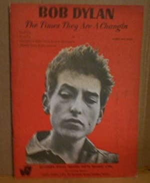 BOB DYLAN The Times They Are A Changin - Words and Music Vocal Solo, Vocal Trio, Conventional Gui...