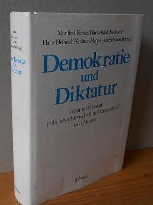 DEMOKRATIE UND DIKTATUR : Geist und Gestalt: Funke, Manfred (Hrsg.)