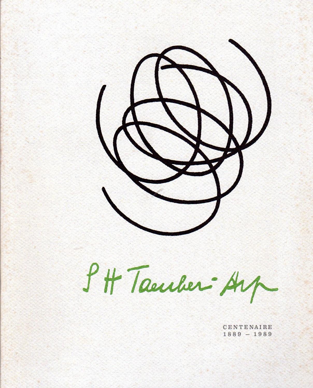 Sophie Taeuber-Arp. Centenaire1889-1989 - TAEUBER-ARP, Sophie (Davos, 1889 - Zurigo, 1943)