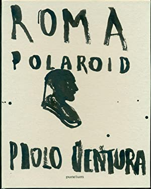 Roma Polaroid: VENTURA, Paolo (Milano,