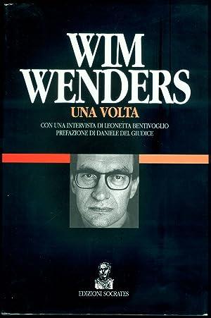 Wim Wenders. Una volta: WENDERS, Wim (Dusseldorf, 1945)