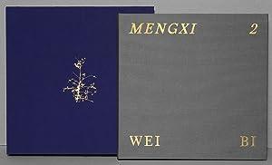 Mengxi 2: BI, Wei