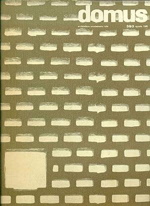 Domus. N. 393, Agosto 1962. Direzione: Giò: DOMUS ARCHITETTURA ARREDAMENTO