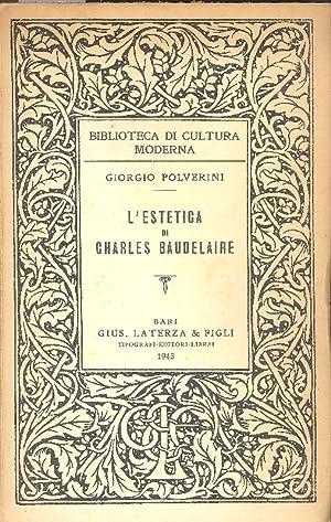 L'estetica di Charles Baudelaire: POLVERINI, Giorgio