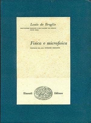 Fisica e microfisica: DE BROGLIE Louis