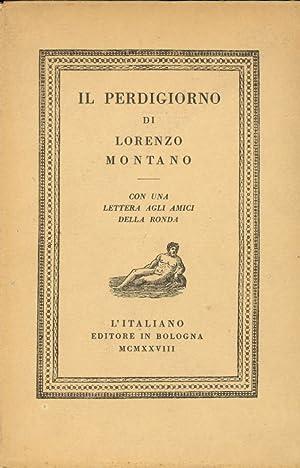 Il perdigiorno: MONTANO Lorenzo (Verona