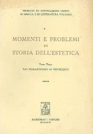 Momenti e problemi di storia dell'estetica. Parte: AA. VV.