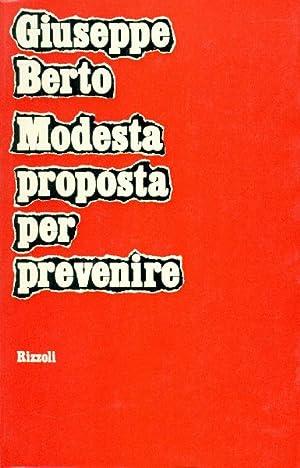 Modesta proposta per prevenire: BERTO, Giuseppe (Mogliano