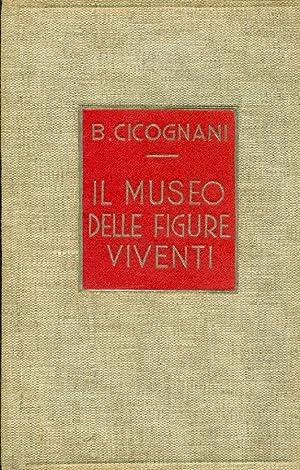 Il museo delle figure viventi: CICOGNANI, Bruno (Firenze
