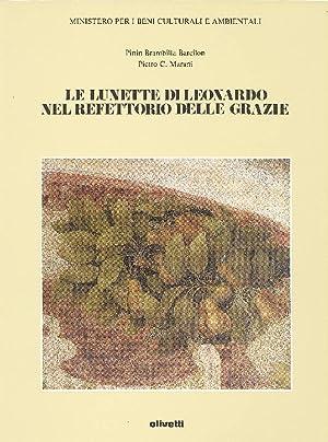 Le lunette di Leonardo nel refettorio delle: LEONARDO - Brambilla
